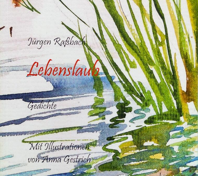 """Illustrationen für den Gedichtband von Jürgen Raßbach """"Lebenslaub"""""""
